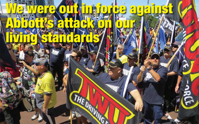 We were out in force against Abbott's attack on our living standards